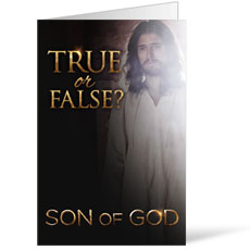 Son of God: True or False? Bulletin