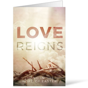 Love Reigns Bulletins 8.5 x 11