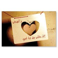 What's Love Got Postcard
