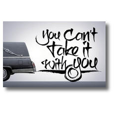 Cant Take It With You Postcard