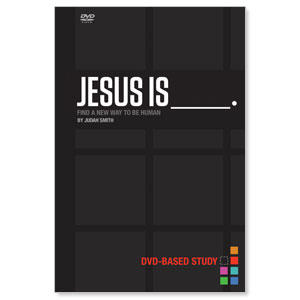 Jesus is____ Small Groups