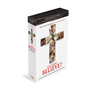 Do You Believe DVD-Based Study Kit StudyGuide