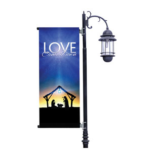 Love Came Down Light Pole Banner Light Pole Banners