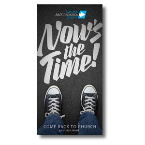 "Back to Church Sunday: Nows the Time 11"" x 5.5"" Oversized Postcards"
