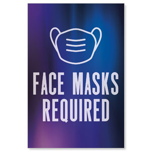 Aurora Lights Face Masks Required Posters