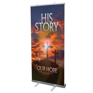 "His Story Our Hope 4' x 6'7"" Vinyl Banner"