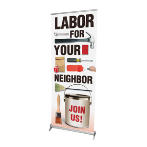 Labor for Your Neighbor Banners