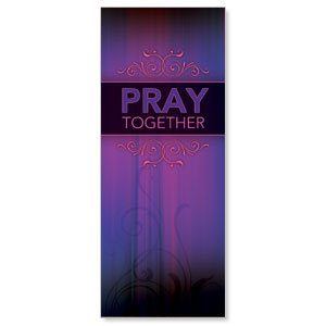 Together Pray Banners