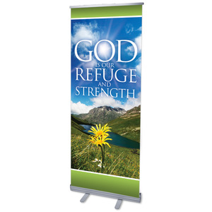 "Refuge and Strength 2'7"" x 6'7""  Vinyl Banner"