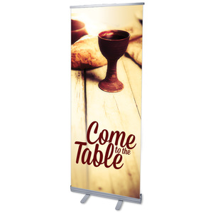 "Come to the Table  2'7"" x 6'7""  Vinyl Banner"