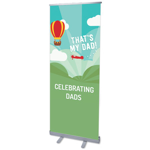 Thats My Dad Banners