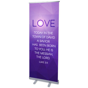 "Advent Luke 2 Love 2'7"" x 6'7""  Vinyl Banner"