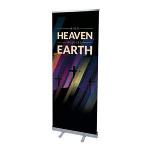 "Heaven Rescued Earth 2'7"" x 6'7""  Vinyl Banner"