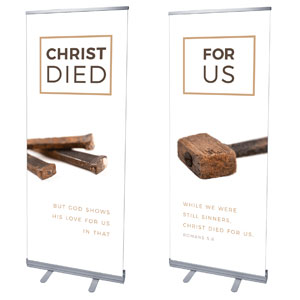 "Died For Us Rom 5:8 2'7"" x 6'7""  Vinyl Banner"