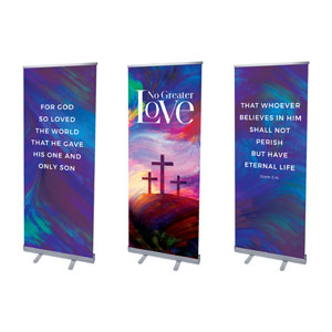 "No Greater Love Triptych 2'7"" x 6'7""  Vinyl Banner"