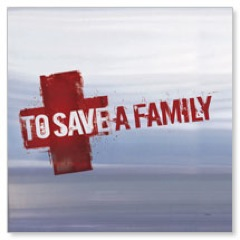 To Save A Family Banners