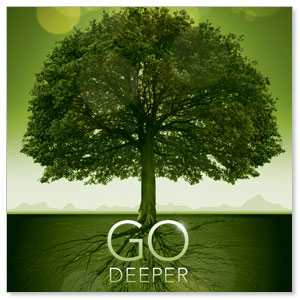 Go Deeper Roots StickUp