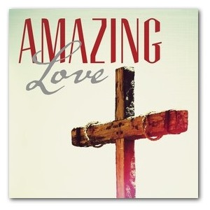 Amazing Love Cross StickUp