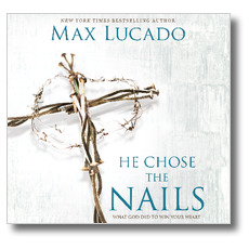 He Chose the Nails Banner