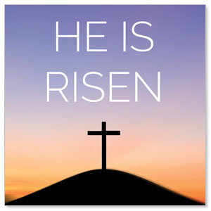 He Is Risen Sunrise StickUp