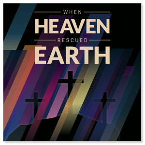 Heaven Rescued Earth StickUp