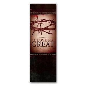 A Love So Great 2' x 6' Banner