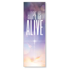 Hope is Alive M Banner