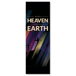 Heaven Rescued Earth 2' x 6' Banner