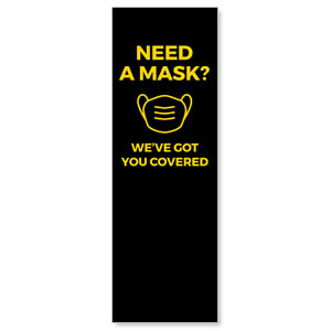 Jet Black Need A Mask 2' x 6' Banner