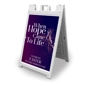 Hope Came to Life 2' x 3' Street Sign Banners