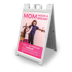 Mom Needs A Break Online 2' x 3' Street Sign Banners