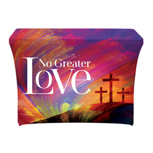 No Greater Love Stretch Table Covers