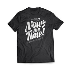 Back to Church Sunday: Nows the Time T-Shirt