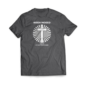 Risen Indeed Cross T-Shirts