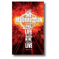 I am the Resurrection Banner