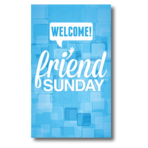 Friend Sunday Welcome 3 x 5 Vinyl Banner