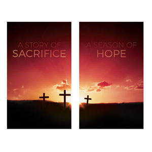 Sacrifice And Hope Banners