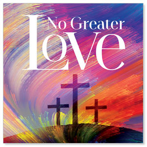 No Greater Love 3 x 3 Vinyl Banner