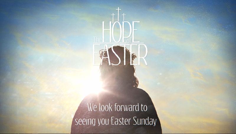 The Hope of Easter Welcome Video Download