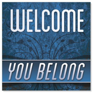 You Belong Welcome Window Banners