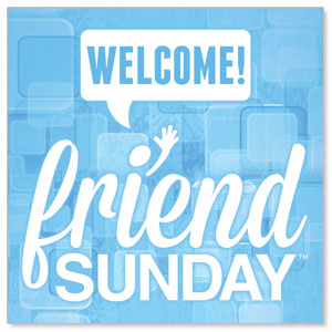 Friend Sunday Welcome Window Banners