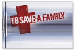 To Save A Family  WallBanners