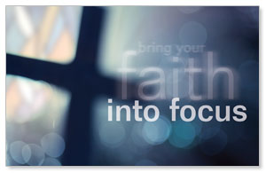 Faith into Focus Banners
