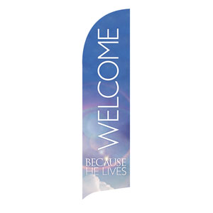 He Lives Welcome Banners
