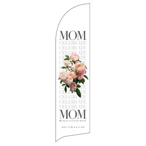 Celebrate Mom Flowers Flag Banner