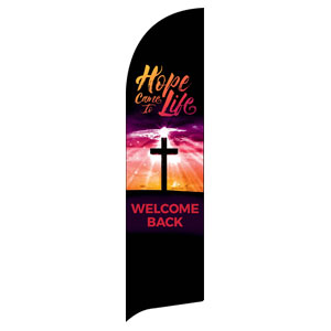 Hope Life Cross Welcome Back Flag Banner