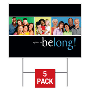 Belong Yard Signs - Stock 1-sided