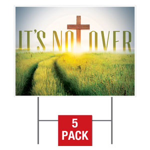 Easter Not Over Yard Signs - Stock 1-sided