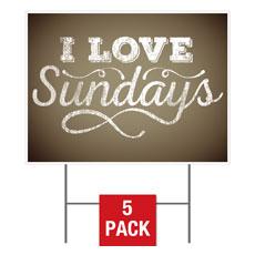 I Love Sundays Yard Sign
