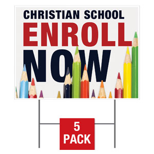 Enroll Pencils School Yard Signs